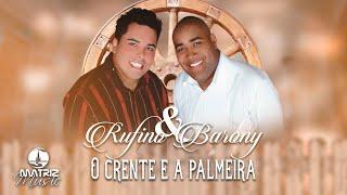 Rufino e Barony - O crente e a palmeira