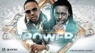 MASTER P Feat. LiL WAYNE, MONEY MAFIA, GANGSTA AND ACE B  - POWER
