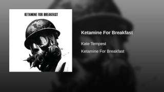 Ketamine For Breakfast