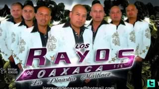 LOS RAYOS DE OAXACA Pero Te Sigo Amando