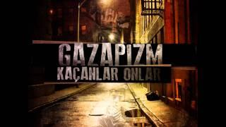 Gazapizm - Kaçanlar Onlar (2010)