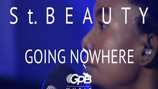 St. Beauty-Going Nowhere