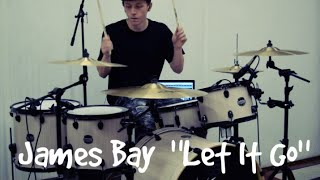 """Drum Cover of """"Let It Go"""" by James Bay (REMIX) - Ryan Dirusso"""