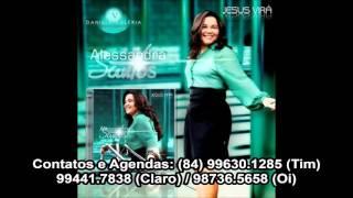 Alessandra Santos - É Só Uma Fase - LANÇAMENTO 2015