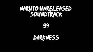 Naruto Unreleased Soundtrack - Darkness