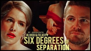 Oliver & Felicity - Six Degrees Of Separation