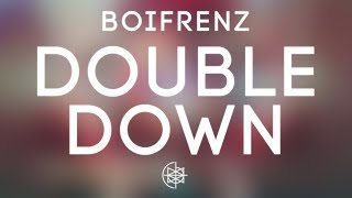 Boifrenz - Double Down