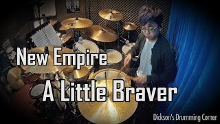 New Empire - A Little Braver (Drumcover by Dickson)
