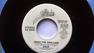 Crazy For Your Love , Exile , 1984