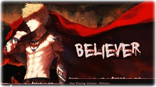 Nightcore - Believer