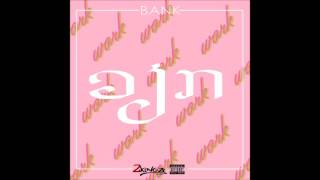 BANK - ວຽກ (Audio)