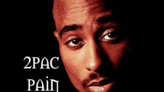 2pac: Pain (Solo Version)