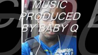 BABY Q FEATURING kEVIN jZ pRODIGY aLL eYES oN mE
