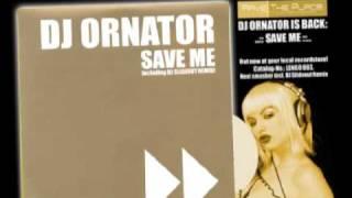 DJ Ornator - Save Me (DJ Slideout Remix)