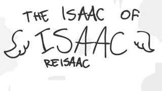 The Isaac of Isaac: ReIsaac