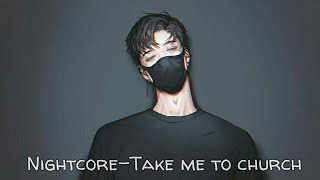 Nightcore-Take me to church