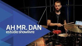 """""""Eu te uso e sumo"""" - Ah! Mr. Dan no Estúdio Showlivre 2016"""