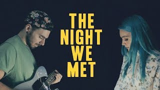 Lord Huron - The Night We Met (FYFER & Amy Sheppard Cover)