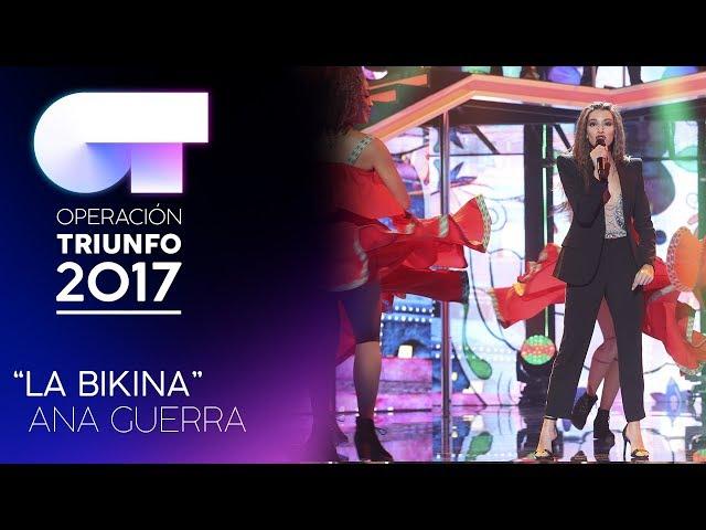 """LA BIKINA"" - Ana Guerra | Gala 5 | OT 2017"