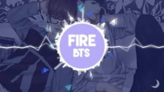 ► BTS - FIRE (불타오르네)【NIGHTCORE】