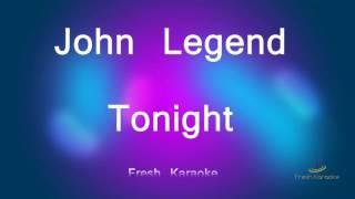 John Legend - Tonight (Karaoke with Lyrics)