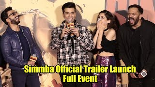 UNCUT - Simmba Official Trailer Launch   Ranveer Singh, Sara Ali Khan, Sonu Sood   Rohit Shetty