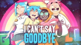 NightCore  ~ Good Bye  ( The Amazing World of Gumball )