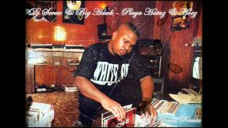 """Classic Flow"" Dj Screw & Big Hawk - Playa Hataz & Hoez"