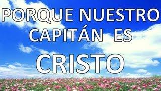 el Señor es el capitán con letra