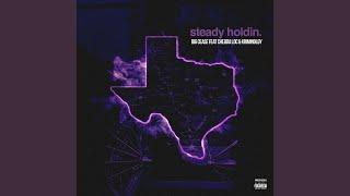 Steady Holdin (feat. Chedda Loc & Kriminology)