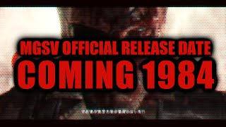 Metal Gear Solid V The Phantom Pain Offical Release Date april 24th 2015