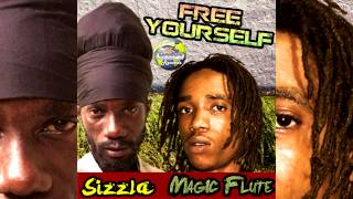 Sizzla & Magic Flute - Free Yourself (January 2015) [Moby's Records]