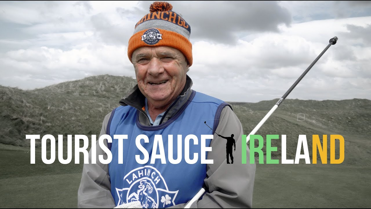 Tourist Sauce (Ireland): Episode 2, Lahinch Golf Club