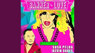 Banner of Love (feat. Kevin Oakes)