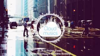 BL3R & Andres Fresko - Jumpoff (Joeyyy & Audioless Bootleg)