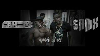 SaMx feat Cahiips – Antrè lé dé (CLIP OFFICIEL)