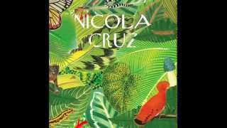 Nicola Cruz - Invocacion