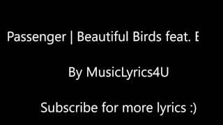 Passenger   Beautiful Birds feat. BIRDY [OFFICIAL LYRICS & SONG]