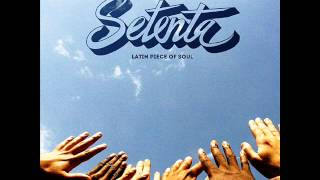 Setenta - Smells Like Latin Spirit