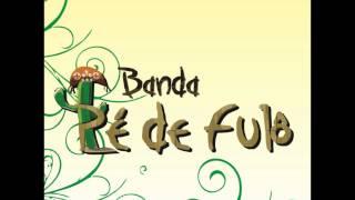 Nave - Banda Pé de Fulô