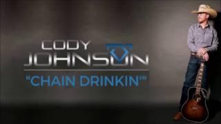 Cody Johnson: Chain Drinkin' Lyrics