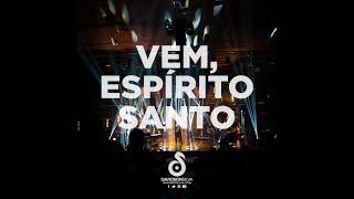Davidson Silva - Vem Espírito Santo (DVD Ao Vivo)