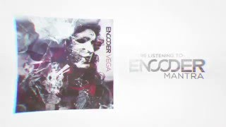 Encoder - Mantra (Official Lyric Video)