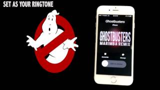 Ghostbusters Theme Marimba Remix Ringtone