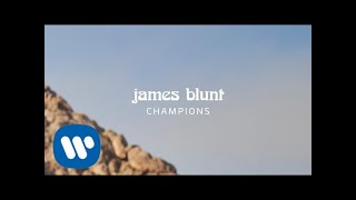 James Blunt - Champions [Official Lyric Video]