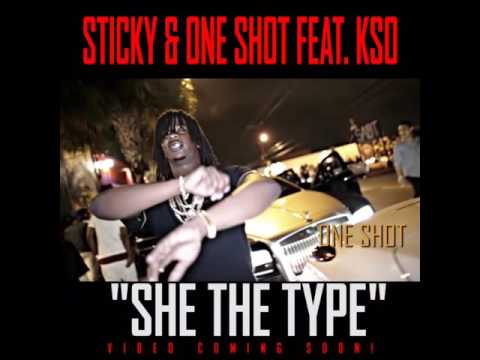 Sticky & One Shot Feat  KSO SHE THE TYPE teaser Chords