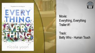 Everything, Everything | Soundtrack | Betty Who - Human Touch