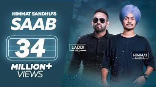 SAAB - Himmat Sandhu (Full Song) | Laddi Gill | New Punjabi Songs 2017 | Lokdhun