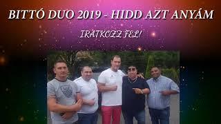 BITTÓ DUO 2019 - SZÉP ZENE (ANYÁKNAK SZÓl)