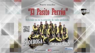 El Pasito Perrón - La Poderosa Banda San Juan